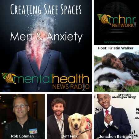 Men & Anxiety: Creating Safe Spaces to Share Our Experiences