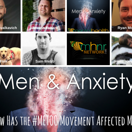 Men & Anxiety: How Has the #METOO Movement Affected Men?