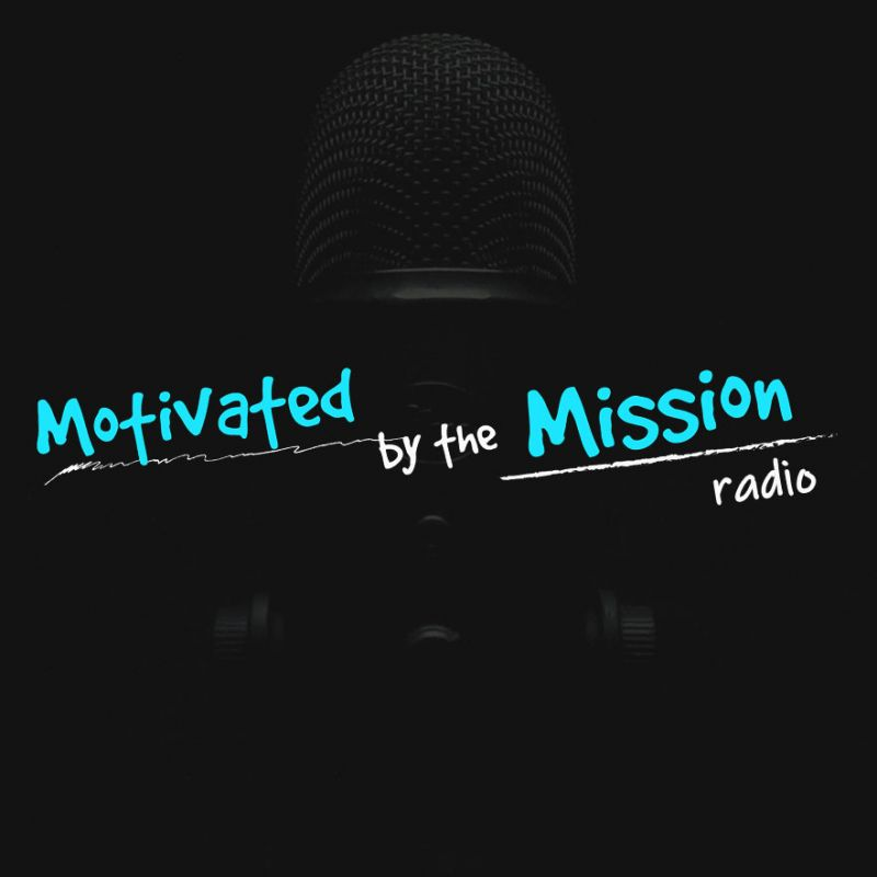 Motivated By The Mission Radio
