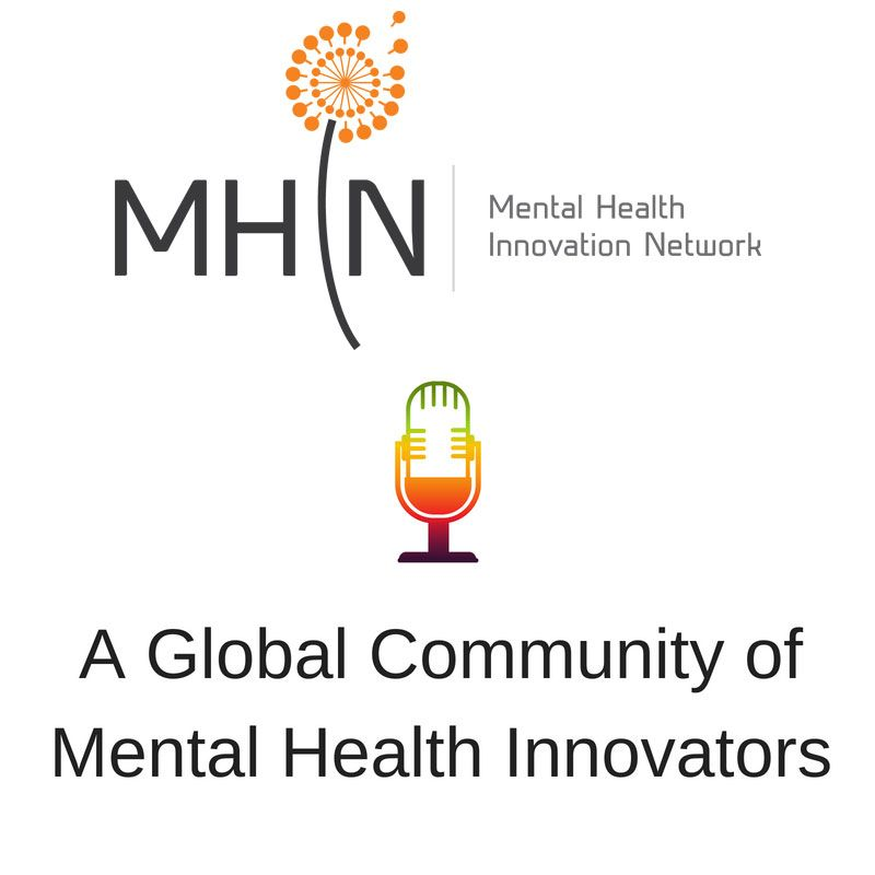 Mental Health Innovation Network Radio