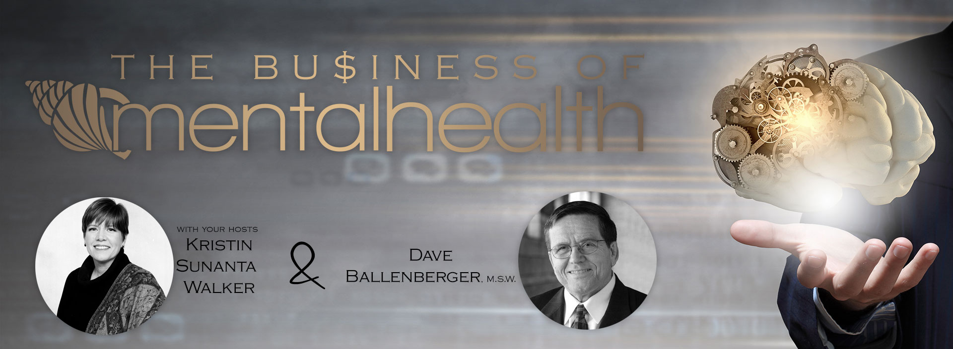 New Mental Health News Radio segment The Business of Mental Health goes behind the scenes of one of the most underfunded sectors of healthcare.