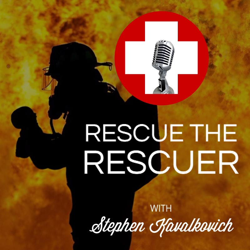 Rescue the Rescuer: An Interview with First Responder Stephen Kavalkovich